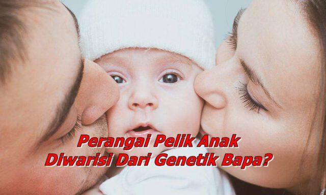 Sebenarnya Anak Banyak Ikut Genetik Mak Atau Ayah? Tak Payah Gaduh-Gaduh Baca Ni