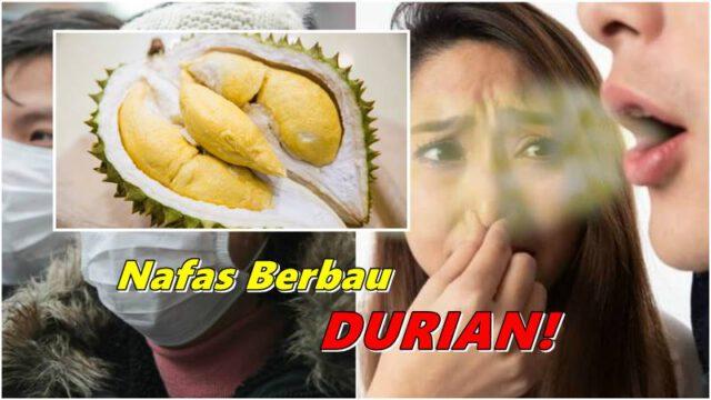 Nak Hilangkan Nafas Berbau Selepas Makan Durian? Saintis Ini Dedah Cara Mudah & Berkesan!