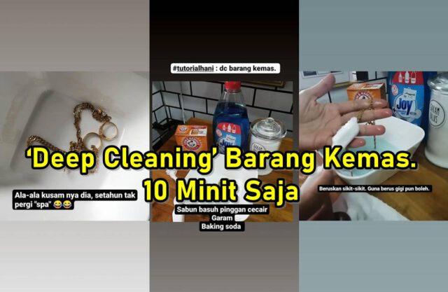 Setahun Sekali Buatlah 'Deep Cleaning' Barang Kemas,10 Minit Jer!